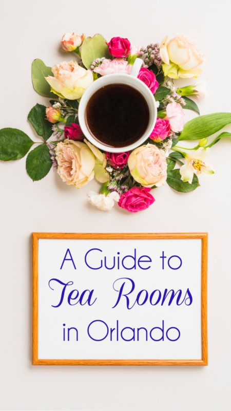 A Guide to Tea Rooms in Orlando