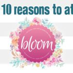 TOP 10 Reasons To Attend BLOOM with Orlando Moms Blog on April 29th