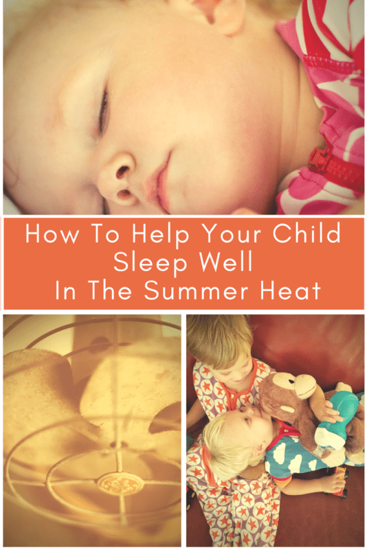 How To Help Your Child Sleep Well In Summer Heat