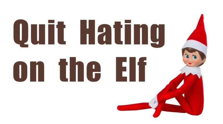 Quit Hating on the Elf