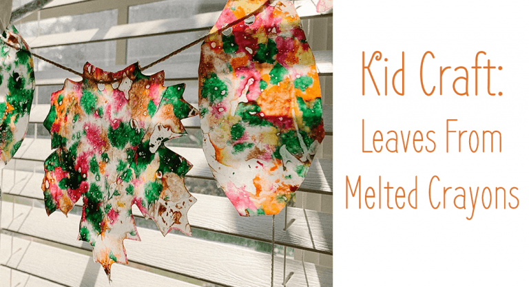 Fall Kids Craft: Magical Leaves From Melted Crayons