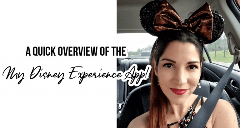A Quick Overview of the My Disney Experience App!