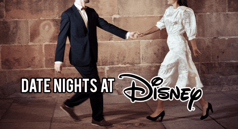 Date Nights at Disney