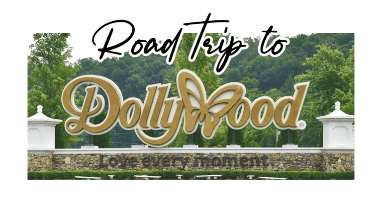 Road Trip to Dollywood!