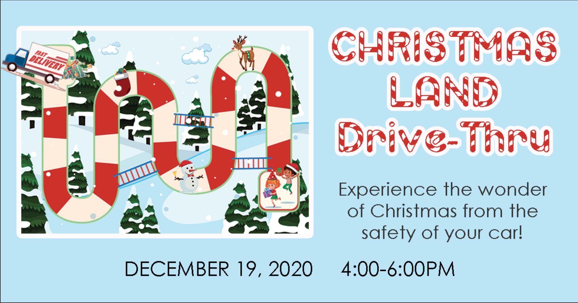 ChristmasLand Drive-Thru Event