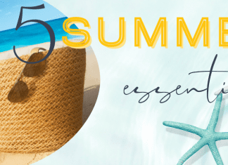 5 Summer Essentials for every mom