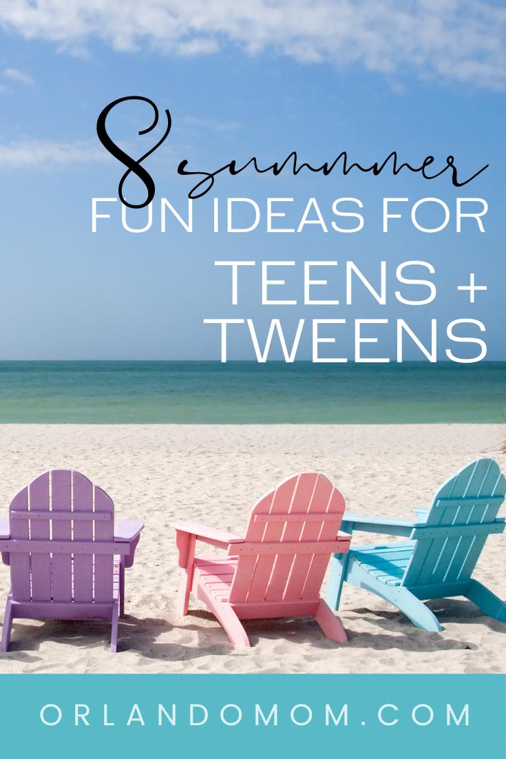 Summer Ideas for Tweens